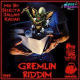 "Lobotomy Sound & Selecta Jallah Kadafi "" Gremlin Riddim 1999 ( Love Promotion Music ) DANCE HALL...."