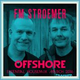 FM STROEMER - Offshore Essential Housemix April 2016 | www.fmstroemer.de