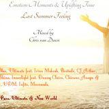 Emotion Moments & Uplifting Time Vol.11 (Last Summer Feeling)
