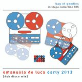 Emanuela's Early 2013 Dub Disco Disaster
