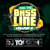 DJ TopDonn Presents - Feel The Bassline Vol. 2