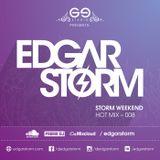 Edgar Storm - Hot Week Mix 008