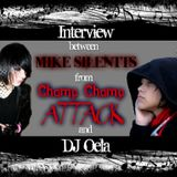 Interview between Mike Silentts from Chomp Chomp Attack and dj Oela