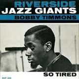 Bobby Timmons, So Tired