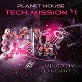 Planet House - Tech Mission #1