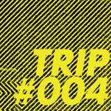 TRIP#004
