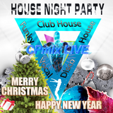 Cpmix LIVE Presents Night House Party.....Marry Christmas