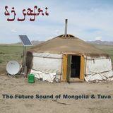 DJ Safri - The Future Sound of Mongolia & Tuva mix