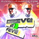 DJ Vinyl Fingers - Rhythm Drive At Five Aired 8-1-16