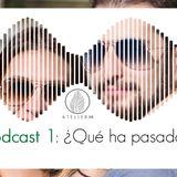 Atelier M: Podcast 1