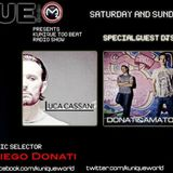 """Kunique Too Beat Radio Show Sunday May 12-2013 On Air """"LUCA CASSANI"""""""