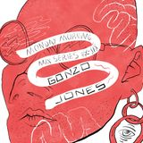 Monday Morning Mix Series: #6 Gonzo Jones