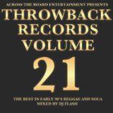 DJ Flash-Throwback Records Vol 21 Early 2000 Reggae Hip Hop & Soca