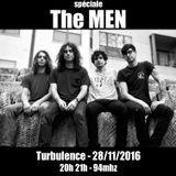 Turbulence - Spéciale The MEN - 28/11/2016