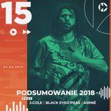 #015 - Podsumowanie 2018 ft. J.Cole, Black Eyed Peas, Amine