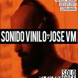 #S06E07 SONIDO VINILO con JOSE VM [23Nov2017]