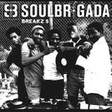 SoulBrigada pres. Breakz Vol.5