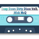 Deep Down Dirty Disco Vol3. - Mick McQ