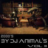 2000's by Dj Animal's Vol. 02