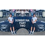 DomBryan. 2 - Follow @DJDOMBRYAN