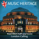 LONDON CALLING - Royal Albert Hall's pop history