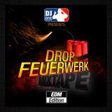 Drop-Feuerwerk Mixtape (EDM Edition)