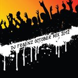 DJ Fraenz October MIx 2012