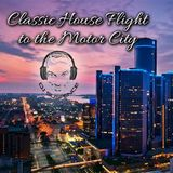 Classic House Flight To The Motor City