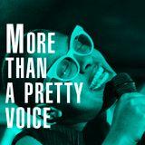 More than a pretty voice