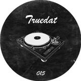 vinyllove podcast 015 // Truedat