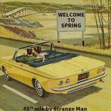 Strange Man - Welcome To Spring