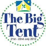 The Big Tent 2010 Festival - Podcast: Part 1