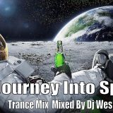 Dj Wes White - Journey Into Space (Trance Mix)