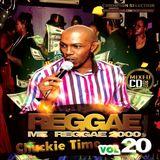 Reggae Mi Reggae Vol 20 - Chuck Melody