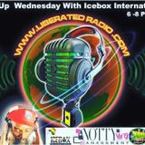 Freeup Wednesday on Liberated Radio with Icebox International  DJ 3D Kolaiah Bey May 4, 2016