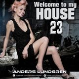 Welcome To My House 23