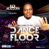 Welcome To My Dancefloor( EP06) - Sir Aludah