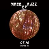 Mass of Fuzz 7.16 partie 2