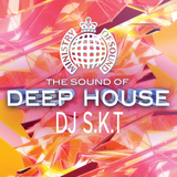 The Sound of Deep House: DJ S.K.T