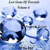 Lost Gems Of Freestyle Vol. 4 - Freestyle Secrets