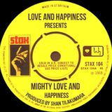 Love And Happiness Presents - Mighty Love And Happiness - Produced and mixed by Shan Tilakumara