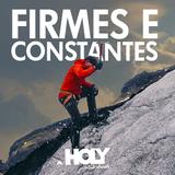 Firmes e Constantes - Sem. João Brito   05/11/16