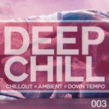 DJ Mighty Ming Presents: DEEP CHILL 003