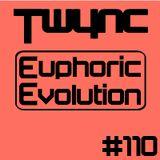 Twync presents Euphoric Evolution 110