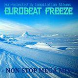 Eurobeat Freeze -NON-STOP MEGA MIX BEST 25-