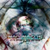Mad Magus - Into Infinity & Beyond LIVE (I)