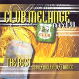 Club Melange - Volume MARCH 1999 (mixtape 1999 - mixed by Deaz D.)