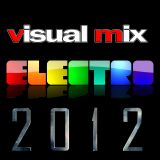Visual Mix Electro 2012