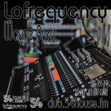 Lofrequency with Wayne Brett 28-12-19