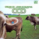 John Acquaviva ‎– Cream CD - CCD [1999]